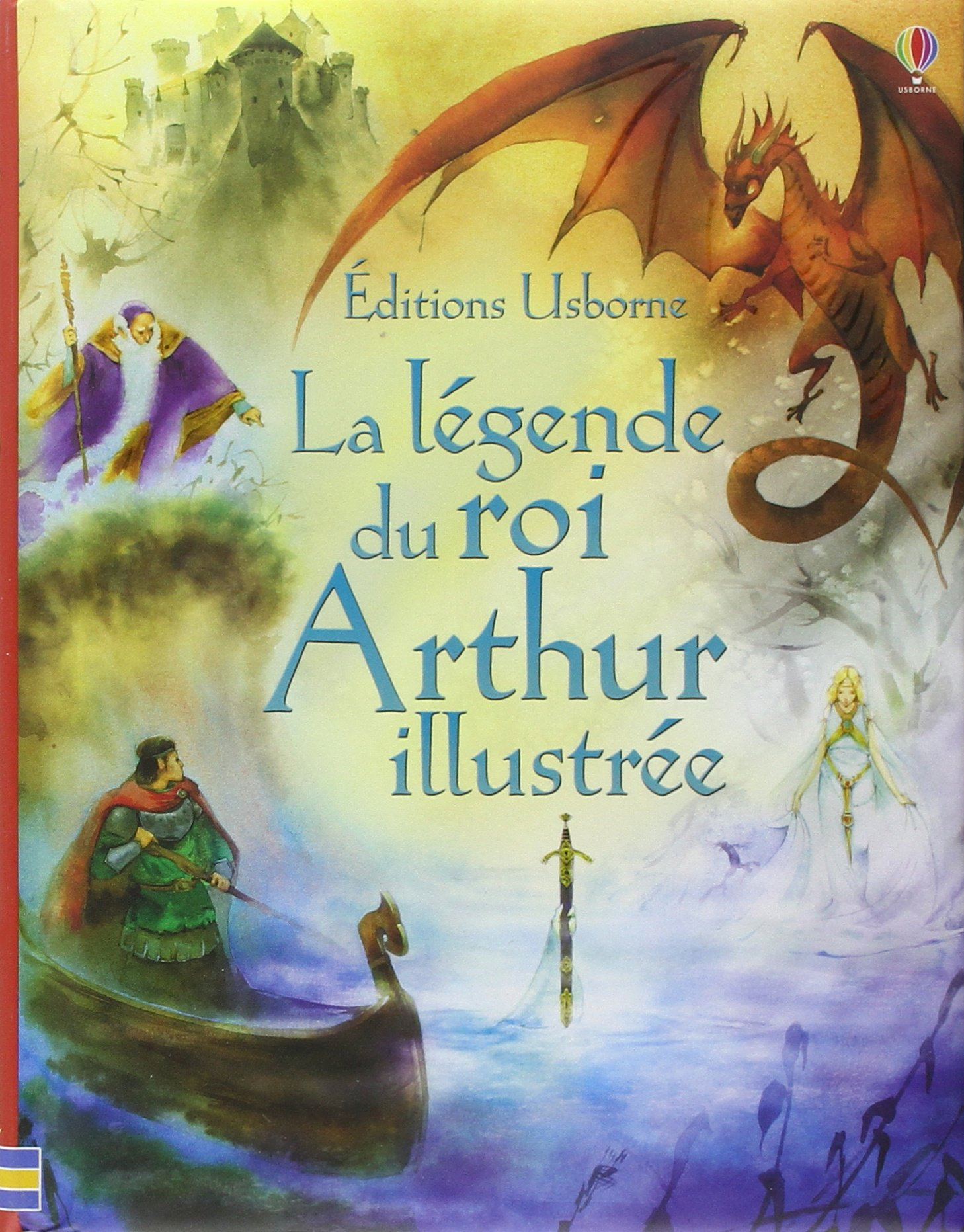 La l gende du roi arthur illustr e sarah courtauld - Contes et legendes des chevaliers de la table ronde resume ...
